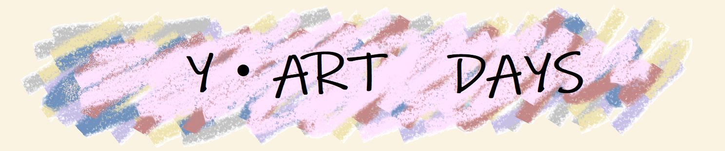 Y・ART DAYS